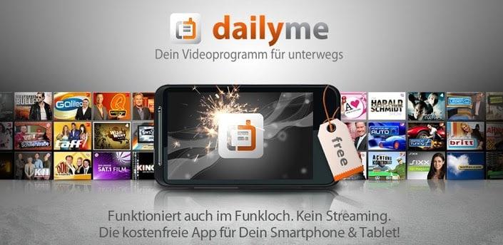Dailyme - Serien, Spielfilme, Videos unterwegs schauen