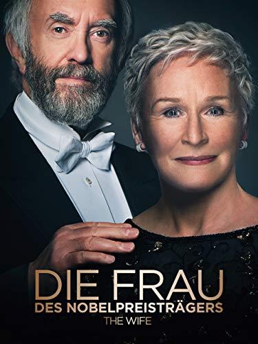 Die Frau des Nobelpreisträgers: The Wife [dt./OV]