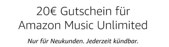 Amazon Music Unlimited 20€ Gutschein aktionsbanner